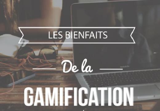 [INFOGRAPHIE] Les bienfaits de la gamification en entreprise